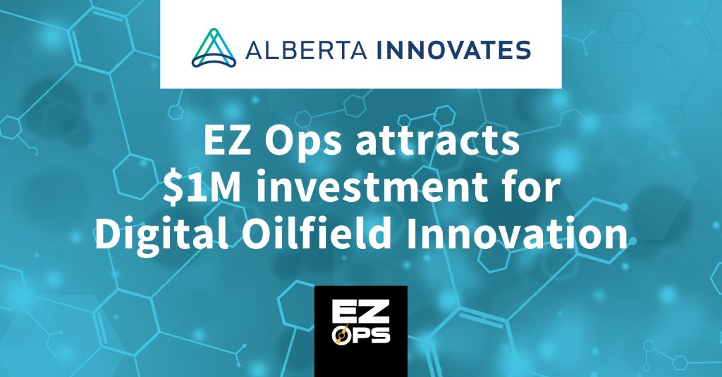 EZ Ops attracts $1 million for development of its augmented intelligence platform for upstream oil and gas